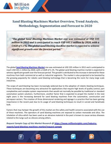 Sand Blasting Machines Market Overview, Trend Analysis, Methodology, Segmentation and Forecast to 2020