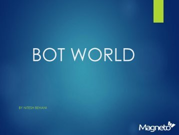 A Bot Driven World