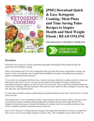 [PDF] Download Quick & Easy Ketogenic Cooking: Meal Plans and Time Saving Paleo Recipes to Inspire Health and Shed Weight Ebook | READ ONLINE