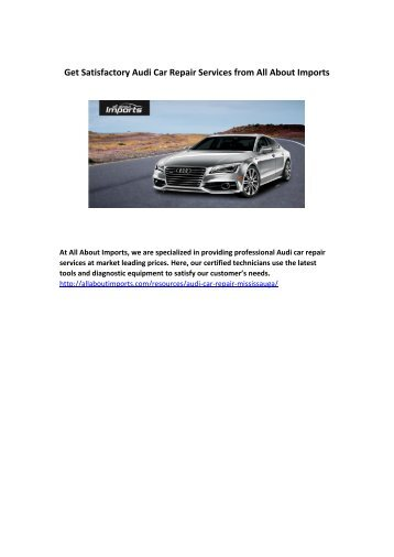 Get Satisfactory Audi Car Repair Services from All About Imports