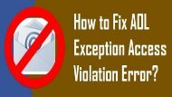 1-800-488-5392 Fix AOL Exception Access Violation Error