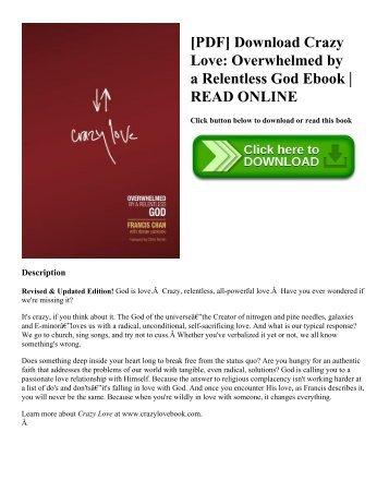 [PDF] Download Crazy Love: Overwhelmed by a Relentless God Ebook   READ ONLINE