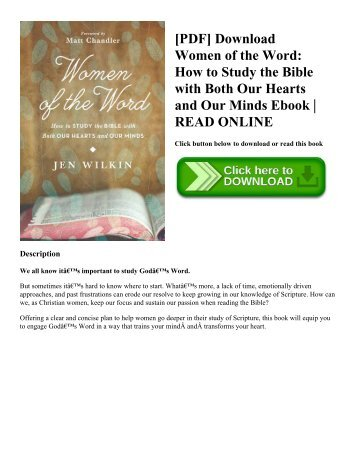 [PDF] Download Women of the Word: How to Study the Bible with Both Our Hearts and Our Minds Ebook | READ ONLINE