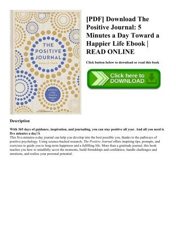 [PDF] Download The Positive Journal: 5 Minutes a Day Toward a Happier Life Ebook | READ ONLINE