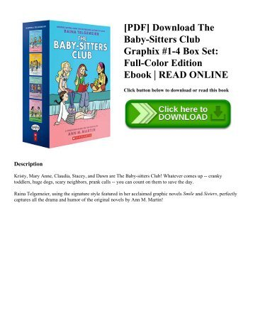 [PDF] Download The Baby-Sitters Club Graphix #1-4 Box Set: Full-Color Edition Ebook | READ ONLINE