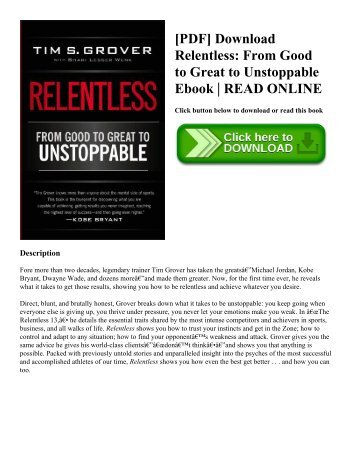 [PDF] Download Relentless: From Good to Great to Unstoppable Ebook | READ ONLINE