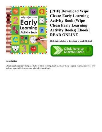 [PDF] Download Wipe Clean: Early Learning Activity Book (Wipe Clean Early Learning Activity Books) Ebook | READ ONLINE
