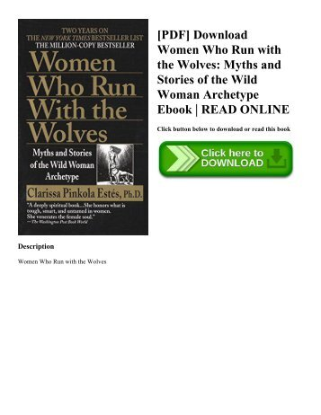 [PDF] Download Women Who Run with the Wolves: Myths and Stories of the Wild Woman Archetype Ebook | READ ONLINE