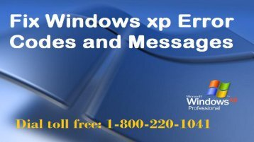 Fix Windows XP Error Code  1-800-220-1041 (Toll Free)