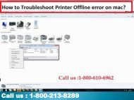 Call 1-800-213-8289 to troubleshoot Printer Offline Error on Mac