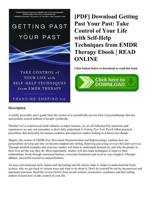 Pdf Download Getting Past Your Past Take Control Of Your Life With