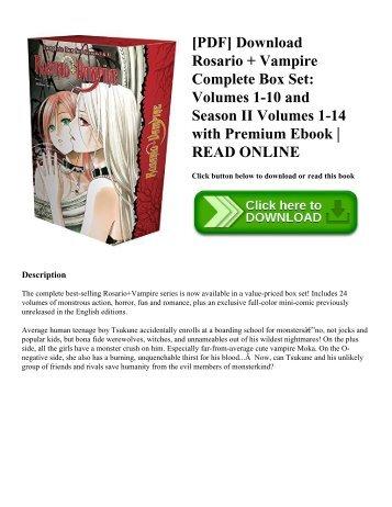 [PDF] Download Rosario + Vampire Complete Box Set: Volumes 1-10 and Season II Volumes 1-14 with Premium Ebook | READ ONLINE