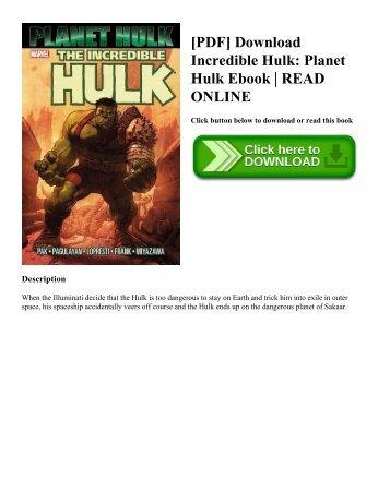 [PDF] Download Incredible Hulk: Planet Hulk Ebook   READ ONLINE