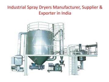 Industrial Spray Dryers | Manufacturers | Suppliers | Exporters
