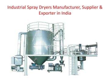 Industrial Spray Dryers | Manufacturers | Suppliers | Exporters