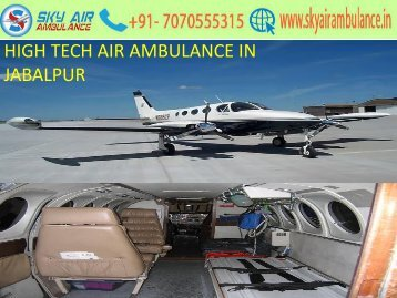 Low-Buck Air Ambulance service in Jabalpur with Charter Plane