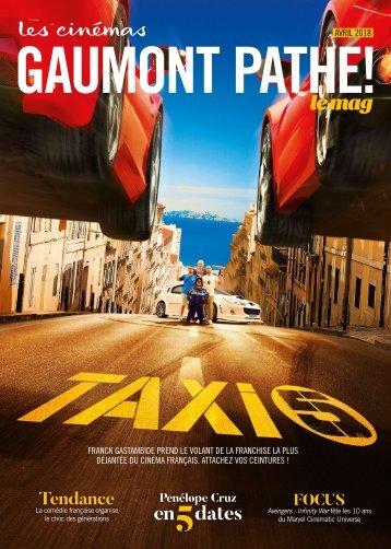 Gaumont Pathé! Le mag - Avril 2018