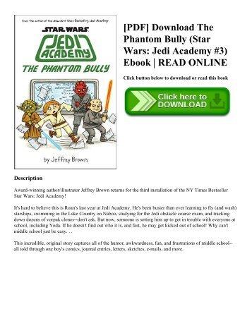 [PDF] Download The Phantom Bully (Star Wars: Jedi Academy #3) Ebook | READ ONLINE