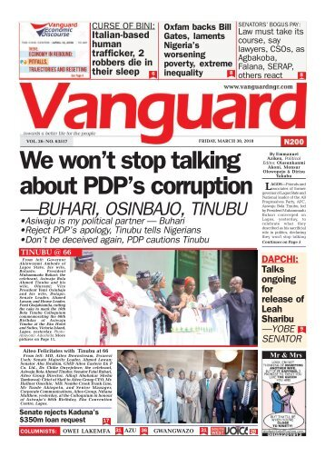 30032018 - We won't stop talking about PDP's corruption —BUHARI, OSINBAJO, TINUBU