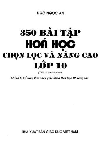 350 bài tập chọn lọc Hóa Học 10 Ngô Ngọc An (2012)