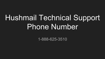 Hushmail Technical Support Phone Number