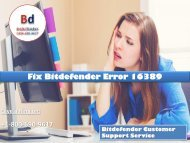 Fix Bitdefender Error 16389 Call 1800-690-9617