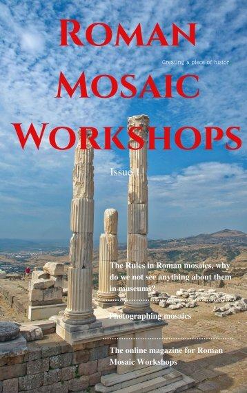 Roman Mosaic Workshops Magazine - Issue 1