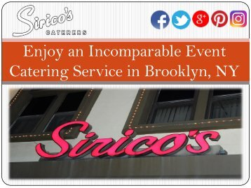 Enjoy an Incomparable Event Catering Service in Brooklyn, NY