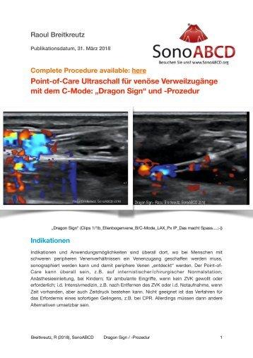 Dragon Sign und -Procedure - Point-of-Care Ultraschall für peripher-venösen Zugang mit C-Mode
