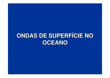 ONDAS DE SUPERFÍCIE NO OCEANO - MASTER