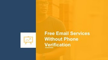 Free Email Service without Phone Verification