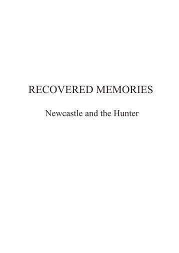 Pages from Newcastle Recovered Memories 4th reprint