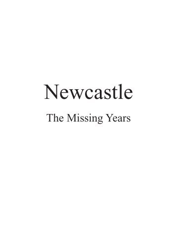 Pages from Newcastle Missing Years 8th print 2016