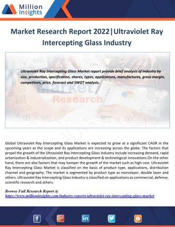 Market Research Report 2022 Ultraviolet Ray Intercepting Glass Industry
