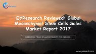QYResearch Reviewed: Global Mesenchymal Stem Cells Sales Market Report 2017