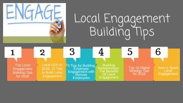 Local Engagement Building Tips