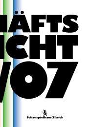Geschäftsbericht 2006/07 - Schauspielhaus Zürich