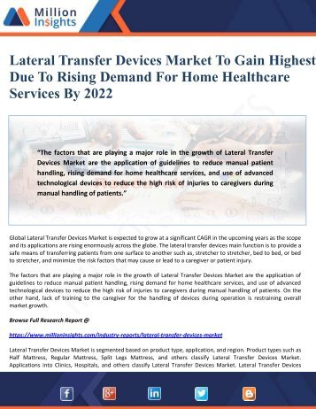 Lateral Transfer Devices Market To Gain Highest Due To Rising Demand For Home Healthcare Services By 2022