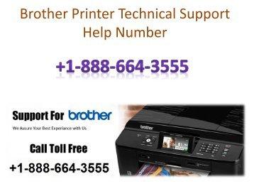 Brother Printer Customer Care Helpline Phone Number +1-888-664-3555?