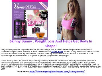 Skinny Bunny : Weight Loss And Helps Get Body In Shape!
