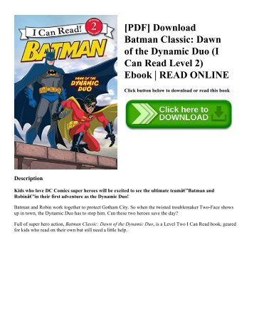 [PDF] Download Batman Classic: Dawn of the Dynamic Duo (I Can Read Level 2) Ebook | READ ONLINE