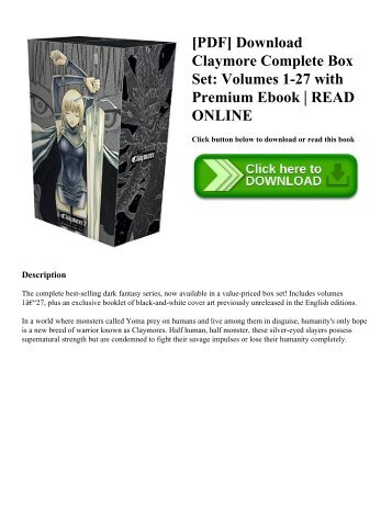 [PDF] Download Claymore Complete Box Set: Volumes 1-27 with Premium Ebook | READ ONLINE