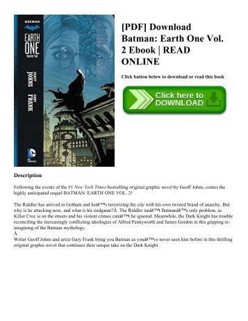 [PDF] Download Batman: Earth One Vol. 2 Ebook | READ ONLINE