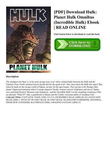 [PDF] Download Hulk: Planet Hulk Omnibus (Incredible Hulk) Ebook | READ ONLINE