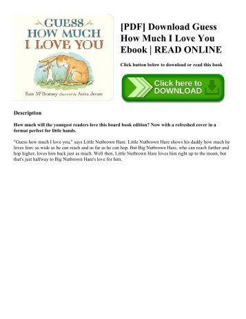 [PDF] Download Guess How Much I Love You Ebook | READ ONLINE