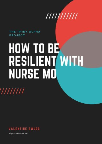 How to Be Resilient with Nurse Mo