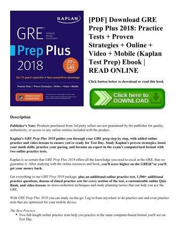 [PDF] Download GRE Prep Plus 2018: Practice Tests + Proven Strategies + Online + Video + Mobile (Kaplan Test Prep) Ebook | READ ONLINE