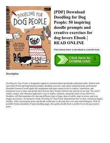 [PDF] Download Doodling for Dog People: 50 inspiring doodle prompts and creative exercises for dog lovers Ebook | READ ONLINE