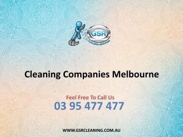 Cleaning Companies Melbourne - GSR Cleaning Services