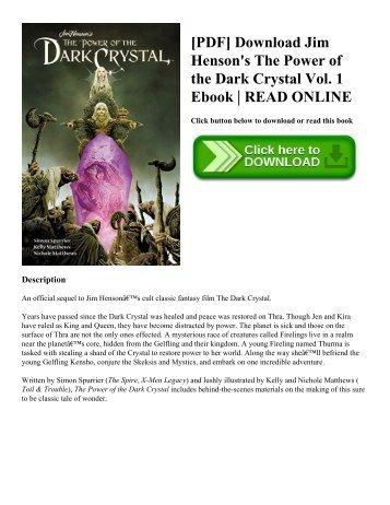 [PDF] Download Jim Henson's The Power of the Dark Crystal Vol. 1 Ebook | READ ONLINE